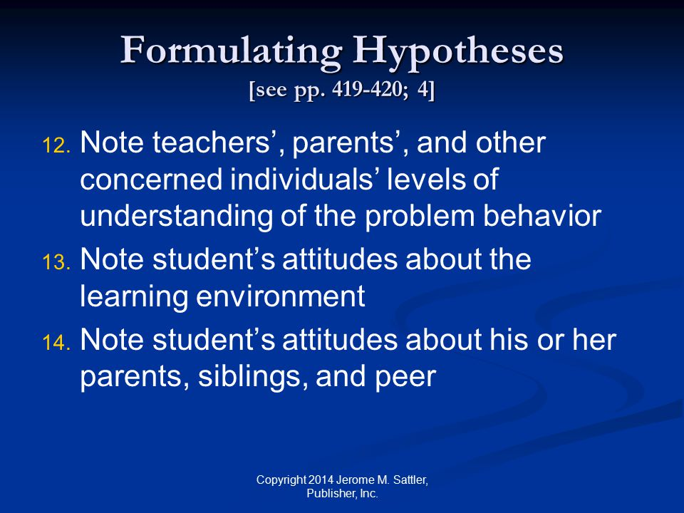 Formulating Hypotheses [see pp. 419-420; 4]